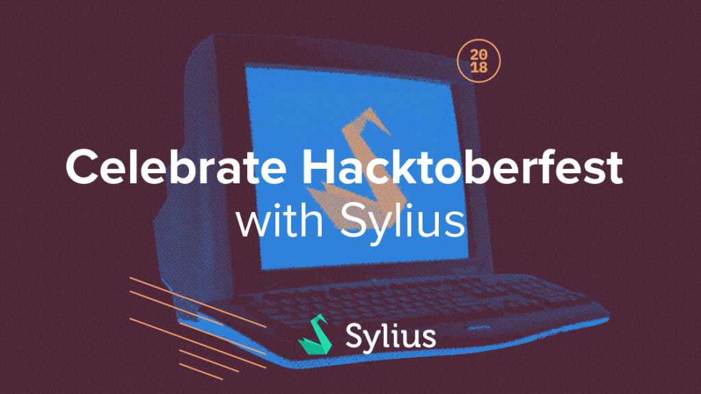 Celebrate Hacktoberfest with Sylius!