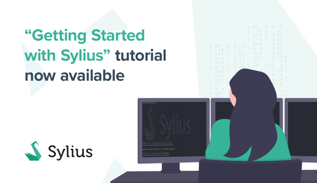 """Getting Started with Sylius"" Tutorial Now Available"