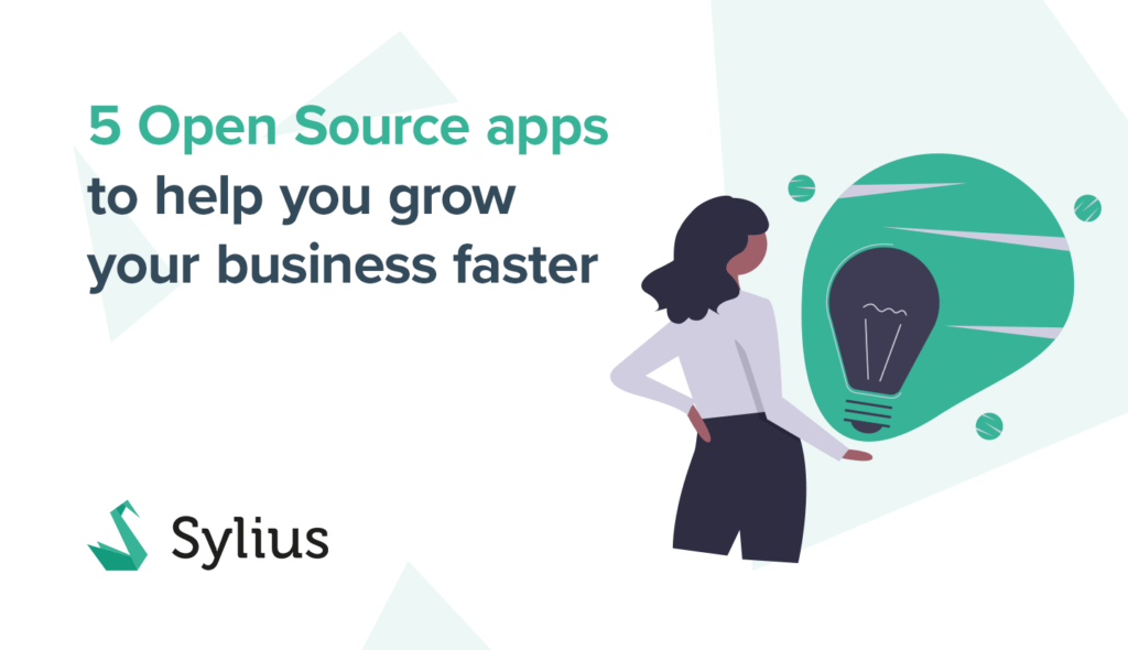 5 Open Source apps to help you grow  your business faster