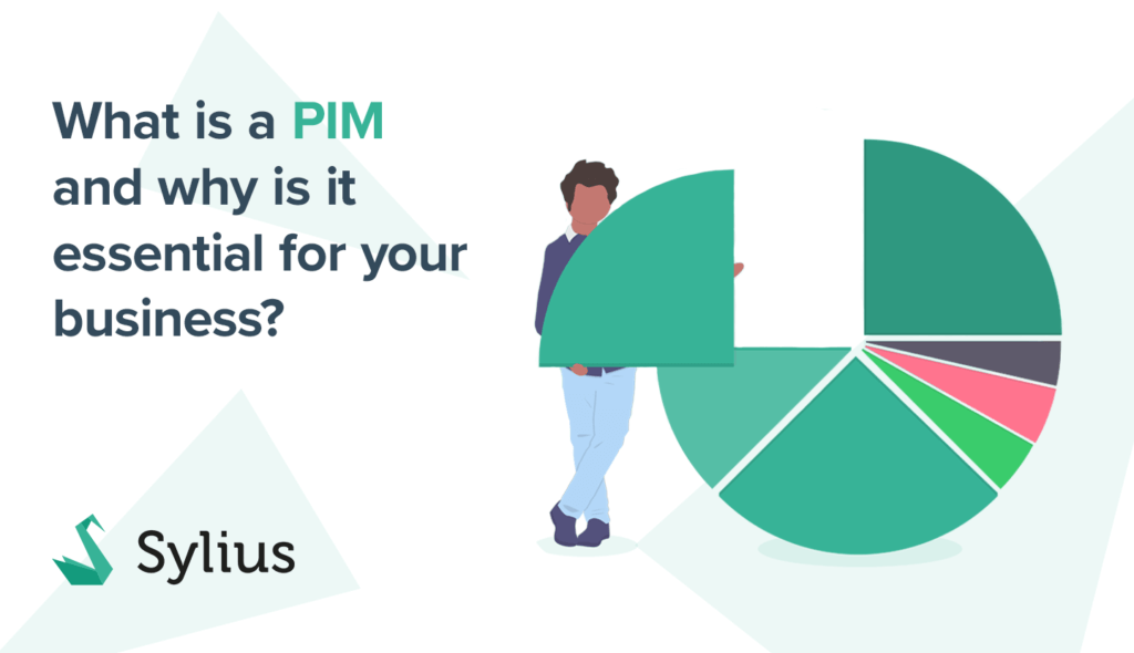 What is a PIM and why is it essential for your business?