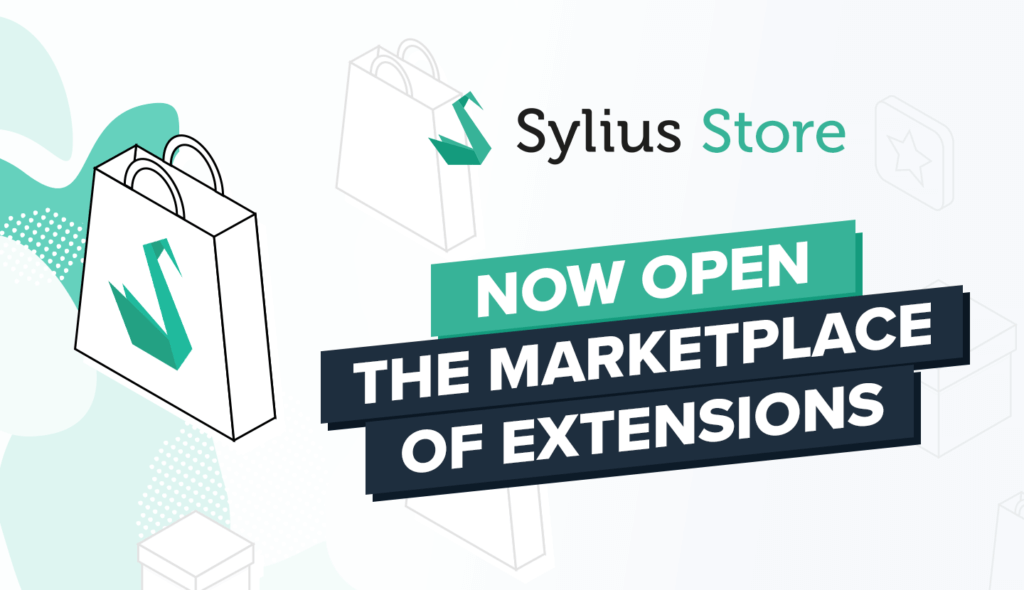Sylius Store Now Open – The marketplace of extensions