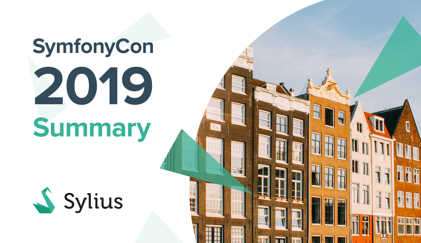 SymfonyCon 2019 Summary