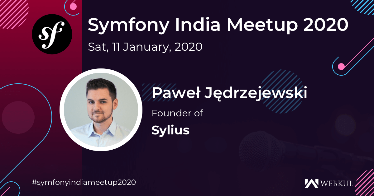 Let's meet at Symfony Meetup India 2020!