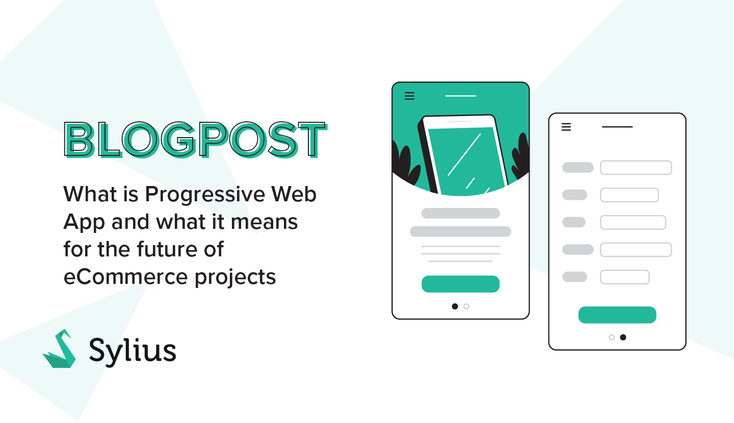 What is Progressive Web App and what it means for the future of eCommerce projects