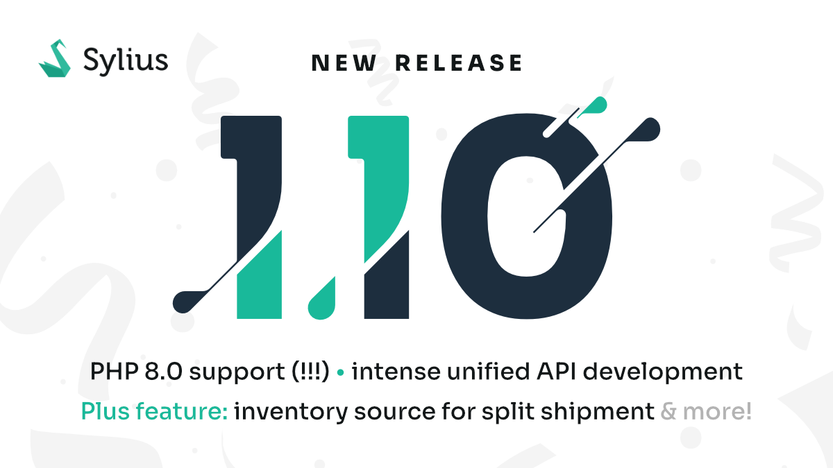New Release: Sylius v1.10 is here – PHP 8.0 all the way!